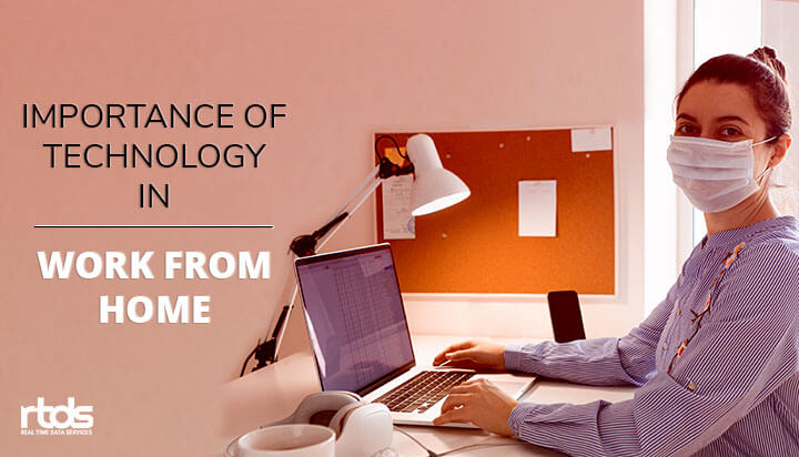 Technology Importance During Work From Home