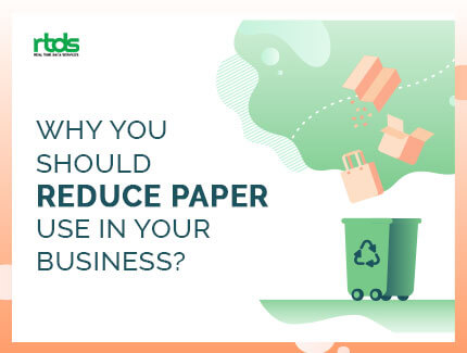 Reasons To Reduce Paper Use in Your Business